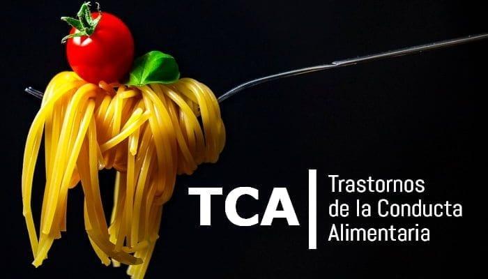 TCA Trastornos Conducta Alimentaria